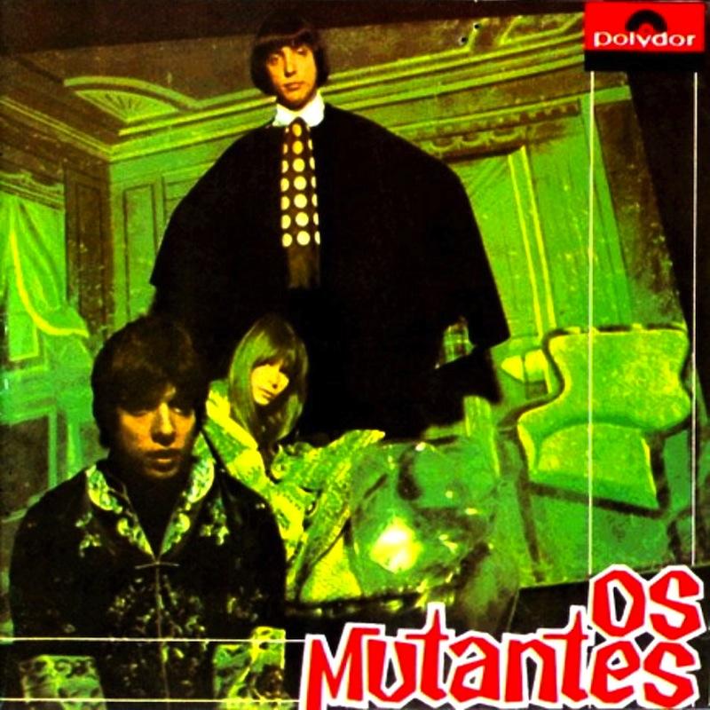 Brazilian albums Os Mutantes