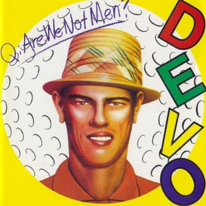 Devo Are We Not Men review