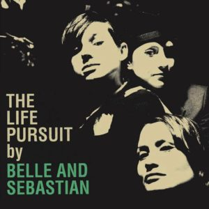 Belle and Sebastian the life pursuit review
