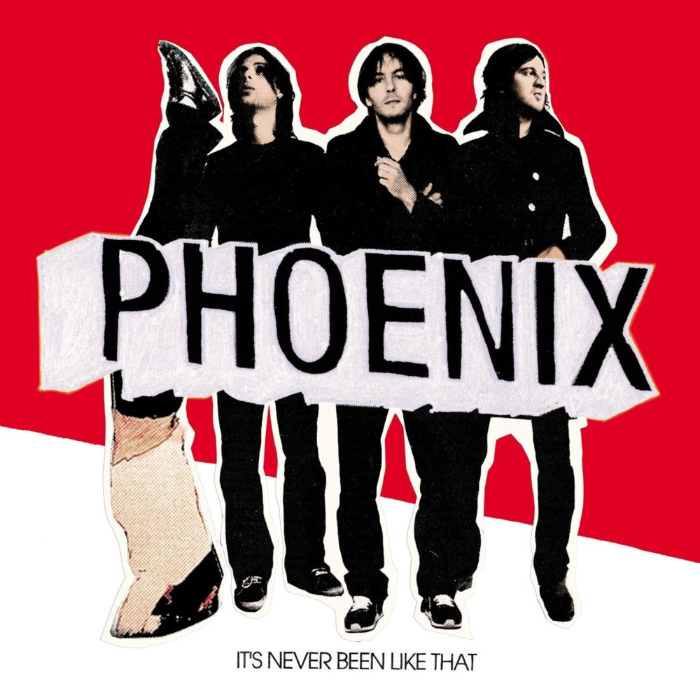 Phoenix It's Never Been Like That review