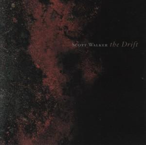 Scott Walker The Drift