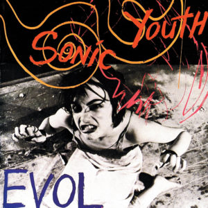 Sonic Youth EVOL review