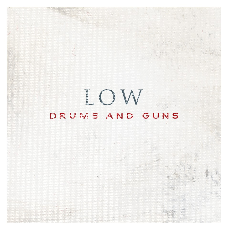 Low Drums and Guns review