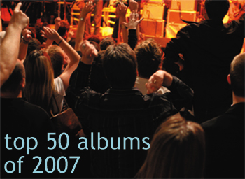 Top 50 Albums of 2007
