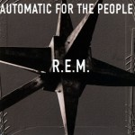 R.E.M. Automatic for the People review