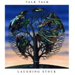 Talk Talk Laughing Stock
