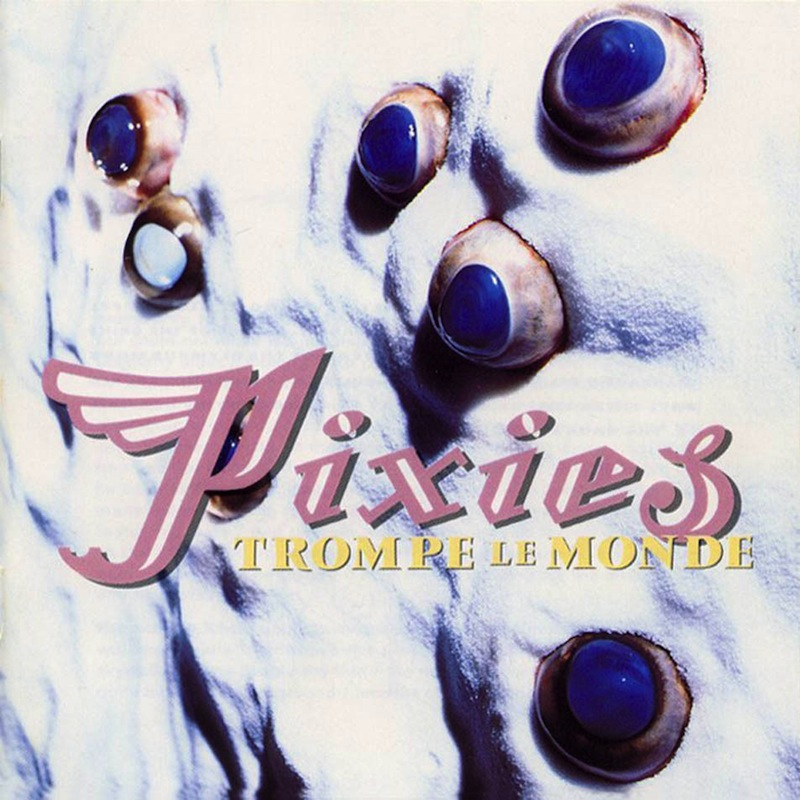 Pixies Trompe le Monde review