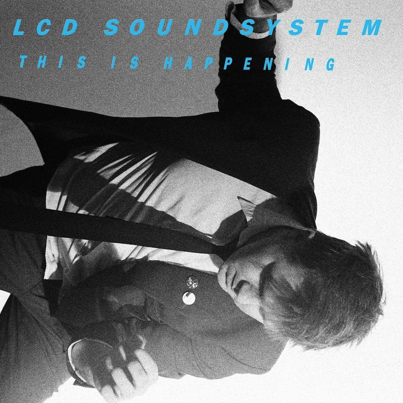 LCD Soundsystem This Is Happening review