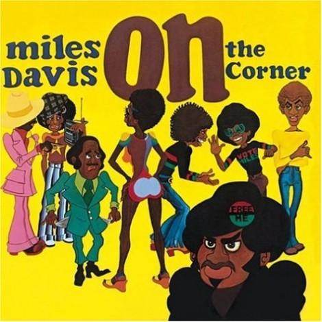 Miles Davis discography On the Corner