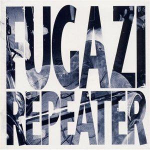 Fugazi albums ranked Repeater