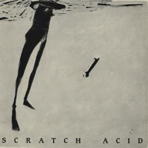 Scratch Acid - s/t