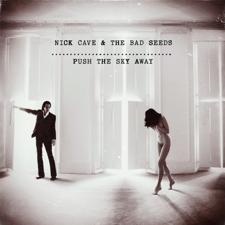 Nick Cave Push the Sky Away review