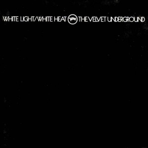 essential proto-punk tracks Velvet Underground - White Light/White Heat