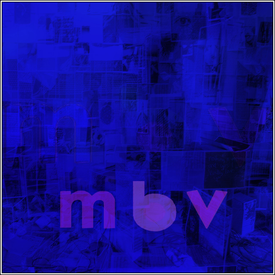 My Bloody Valentine mbv review