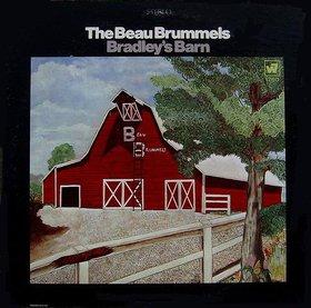 Beau Brummels - Bradley's Barn