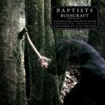 Baptists - Bushcraft