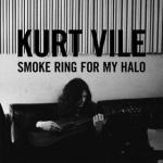 Kurt Vile - Smoke Ring For My Halo review