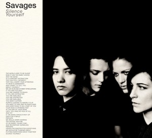 Savages - Silence Yourself