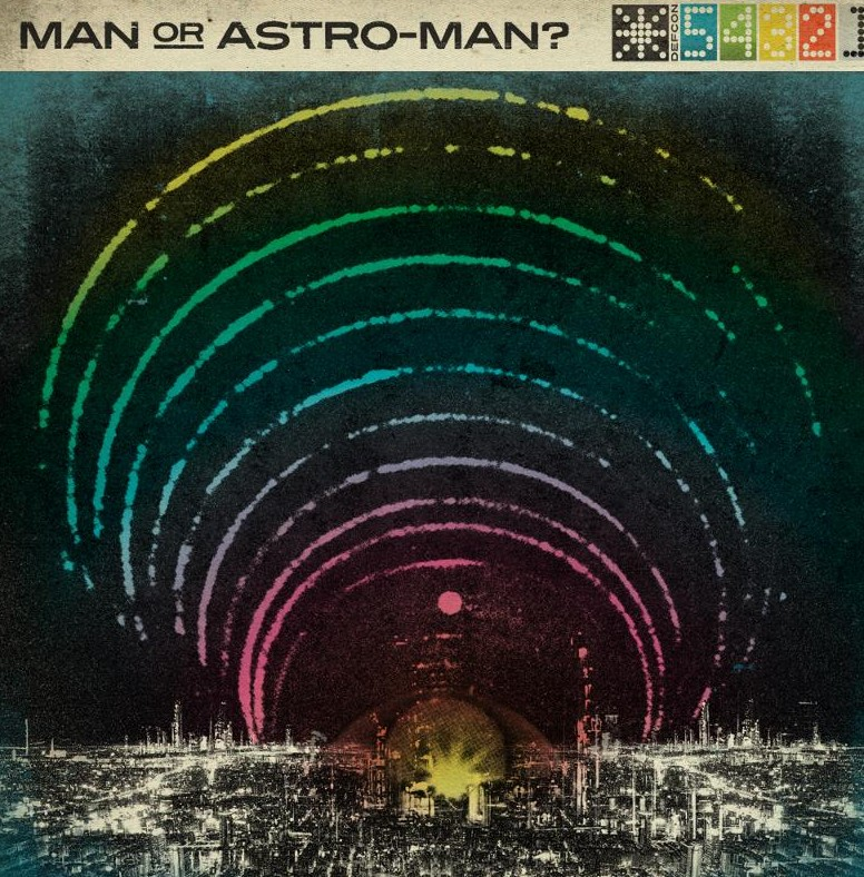 Man or Astro-Man - Defcon