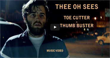 Thee Oh Sees - Toe cutter