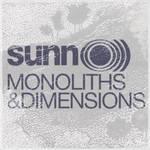 Sunn0))) - Monoliths & Dimensions