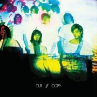 Cut Copy - In Ghost Colours