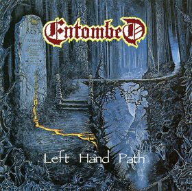 essential death metal Entombed - Left Hand Path