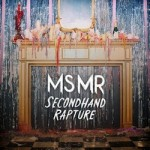 MS MR : Secondhand Rapture