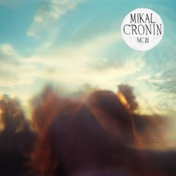 Mikal Cronin - MCII review