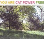 Cat Power - You Are Free