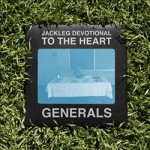 The Baptist Generals : Jackleg Devotional to the Heart
