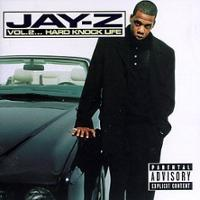 Jay-Z - Vol.2 songs about being rich