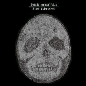 Bonnie Prince Billy - I See a Darkness
