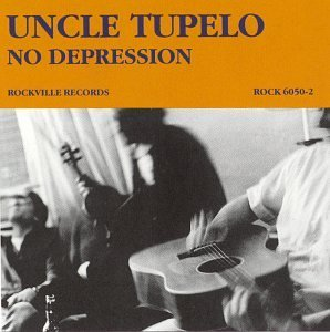 best alt-country albums Uncle Tupelo - No Depression