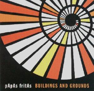 Papas Fritas - Buildings and Grounds