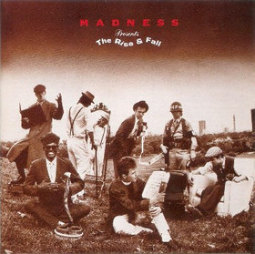 Madness - Rise and Fall