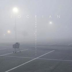 Locrian - Return to Annihilation
