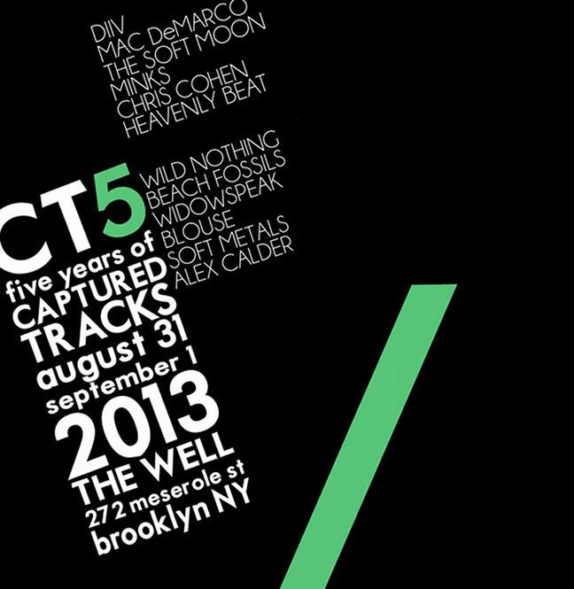 Captured Tracks CT5 fest