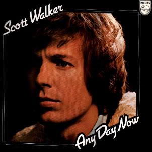Scott Walker - Any Day Now