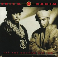 Eric B and Rakim - Let the Rhythm Hit 'em