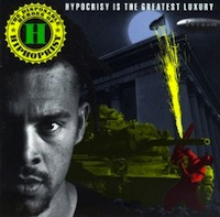 Disposable Heroes of Hiphoprisy - Hipocrisy is the Greatest Luxury