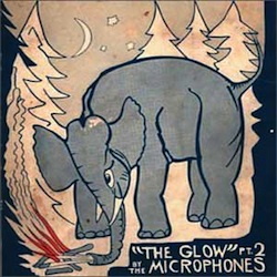 The Microphones - The Glow Pt 2