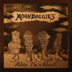 Moondoggies - Adios I'm a Ghost