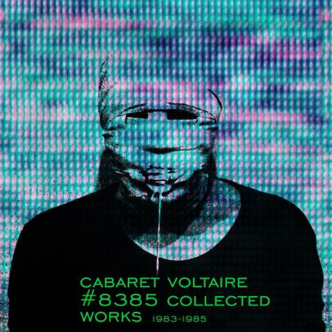 Cabaret Voltaire - 8385