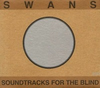 Swans for beginners - Soundtracks for the Blind
