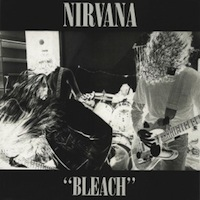 Nirvana - Bleach best grunge albums