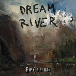 Bill Callahan - Dream River review