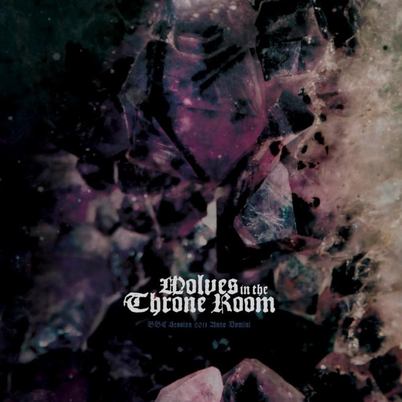 Wolves in the Throne Room - BBC Session