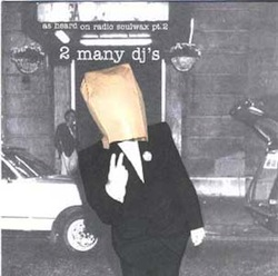 2ManyDjs - As Heard on Radio Soulwax