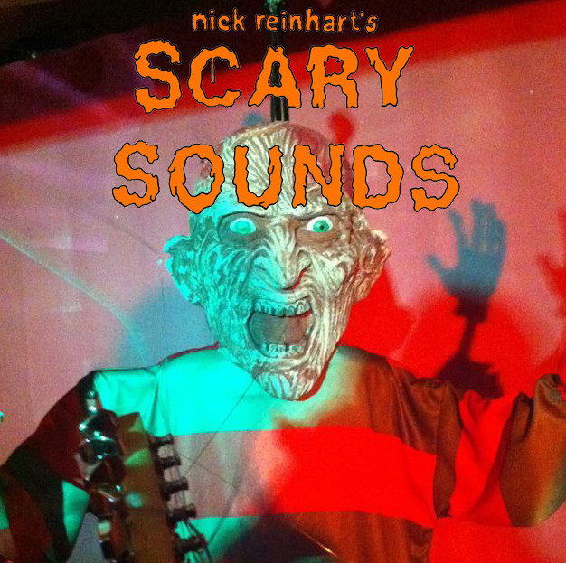 Nick Reinhardt - Scary Sounds
